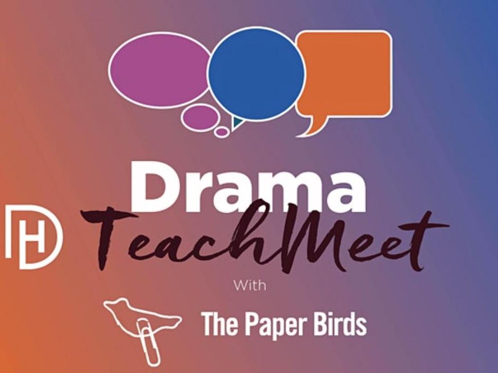 Drama TeachMeet